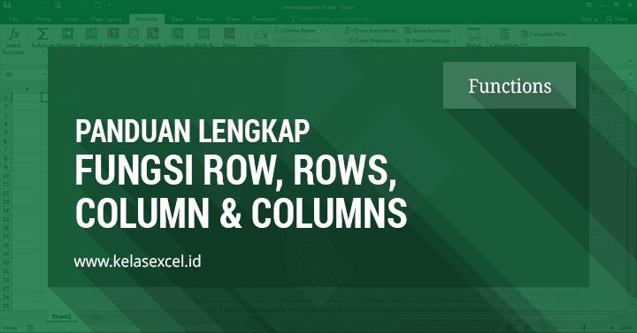 Cara mengetahui Posisi dan Jumlah Baris serta Kolom Sebuah Cell atau Range Data dengan Microsoft Excel