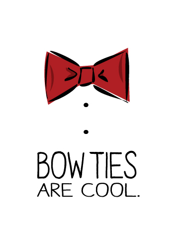 Bow Ties And Fezzes Are Cool | www.pixshark.com - Images ...