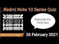 Amazon Redmi Note 10 Series Quiz Answers 26-Feb-2021