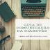 Guia da Comunicação da Diabetes: porque nem tudo é isto ou aquilo!