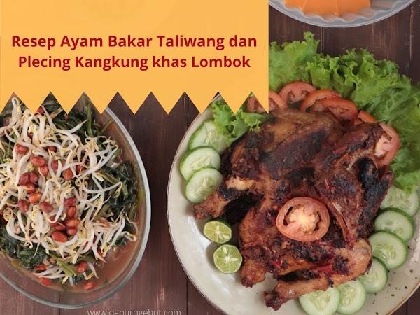 Resep Ayam Bakar Taliwang dan Plecing Kangkung Khas Lombok
