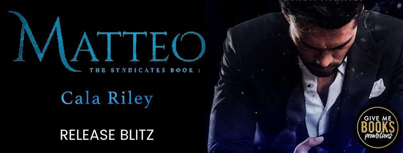 Release Blitz: Matteo by Cala Riley
