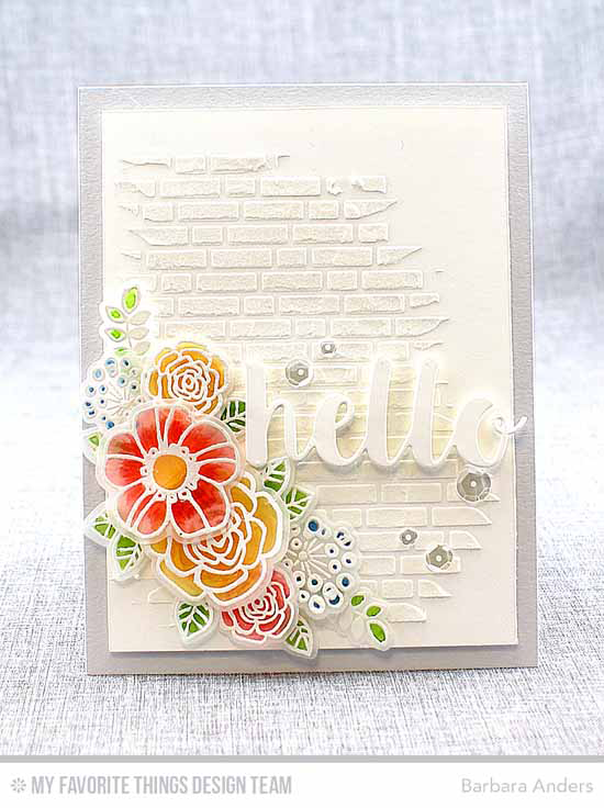 Handmade card from Barbara Anders featuring Pretty Posies stamp set and Die-namics, Hello There Die-namics, and English Brick Wall Stencil #mftstamps