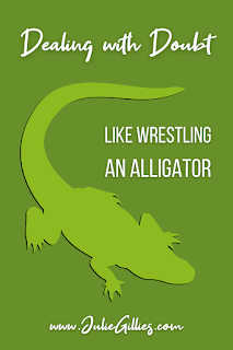 """I doubt that you have ever wrestled an alligator. I sure haven't. But I have wrestled with doubt, and sometimes I think the gator might be an easier opponent. In this devotional I share my experience with doubt when I first felt called to write and speak. Would God use an imperfect woman / wife / mother like me? The answer was yes, because, """"My grace is all you need. My power works best in weakness."""" 2 Corinthians 12:9"""