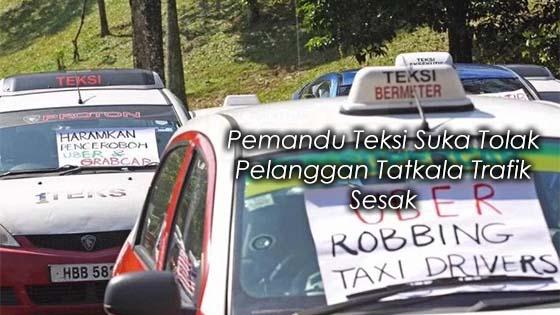 Kerana Jalan Alasan Jalan Jammed, Pemandu Teksi Tolak Customer