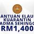 Permohonan Bantuan Elaun Kuarantin NADMA Sehingga RM1,400