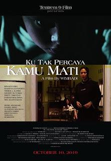 Film Ku Tak Percaya Kamu Mati 2019