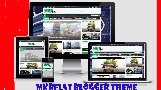MKRFlat Blogger Theme Responsive - Responsive Blogger Template