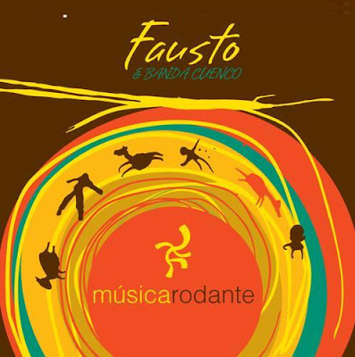 FAUSTO & BANDA CUENCO - Música Rodante (2008)