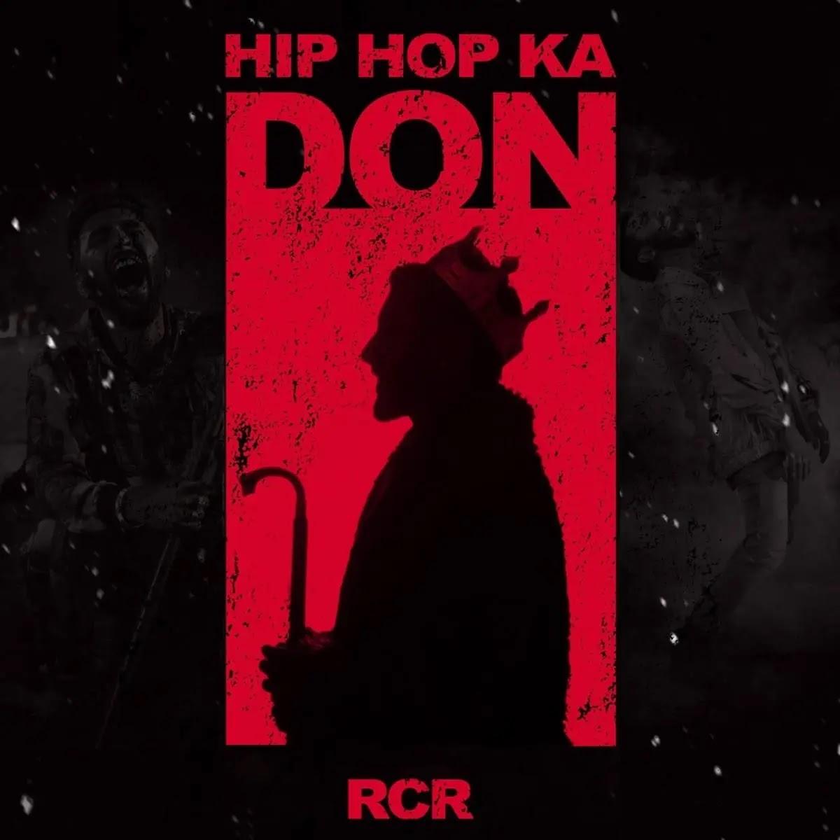 Hip Hop Ka Don RCR Mp3 Song Download 320kbps Free