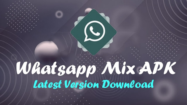 WhatsApp Mix apk download Images