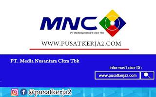 Lowongan Kerja PT Media Nusantara Citra Televisi November 2020