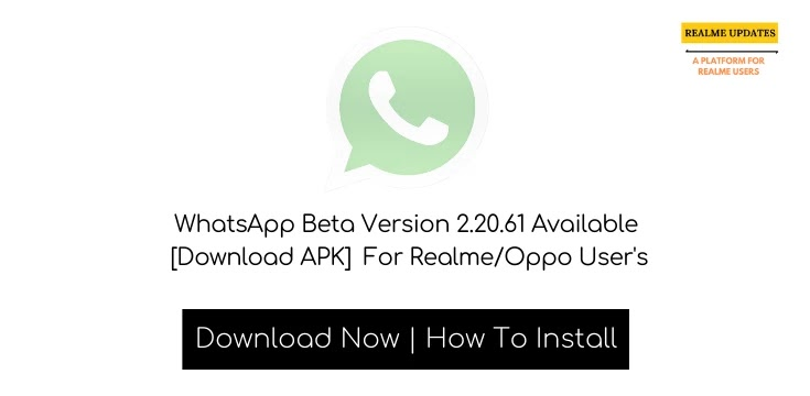WhatsApp Beta Version 2.20.61 Available [Download APK] For Realme/Oppo User's - Realme Updates