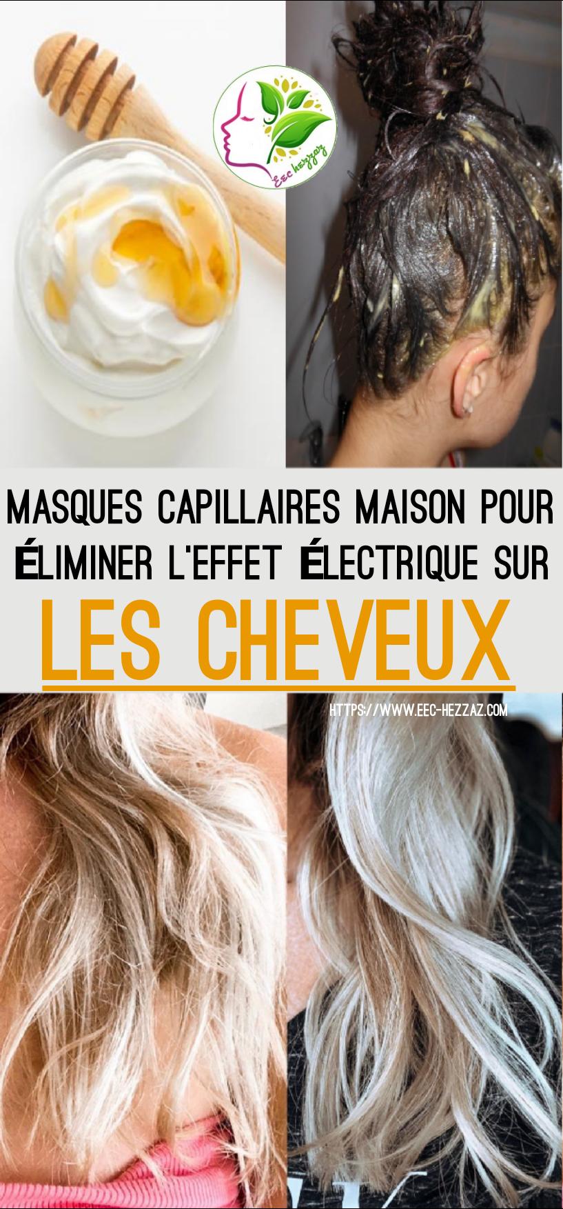 Masques capillaires maison pour éliminer l'effet électrique sur les cheveux