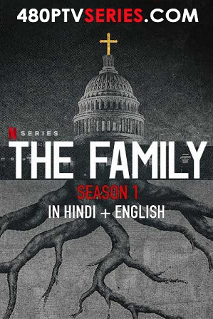 Watch Online Free The Family 2019 Season 1 Full Hindi Dual Audio Download 720p All Episodes
