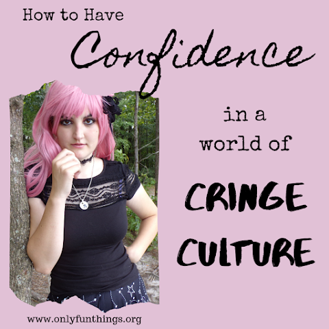 "How to Have Confidence in a World of ""Cringe Culture"""