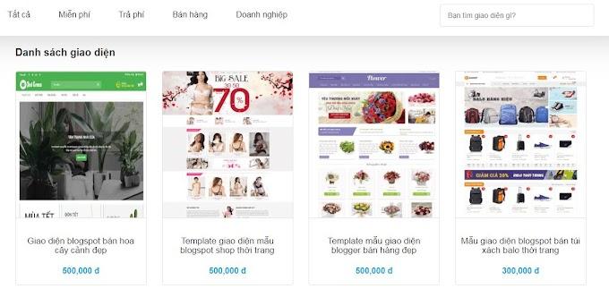 Tổng hợp một số giao diện blogger bán hàng đẹp