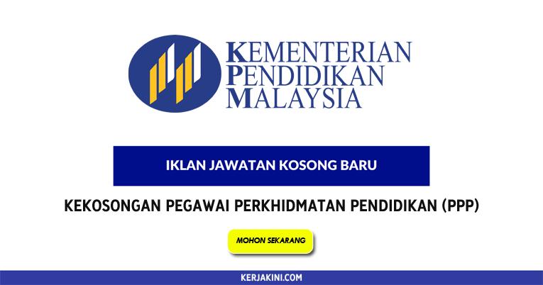 Permohonan Jawatan Kosong Di Kementerian Pendidikan Malaysia Kpm
