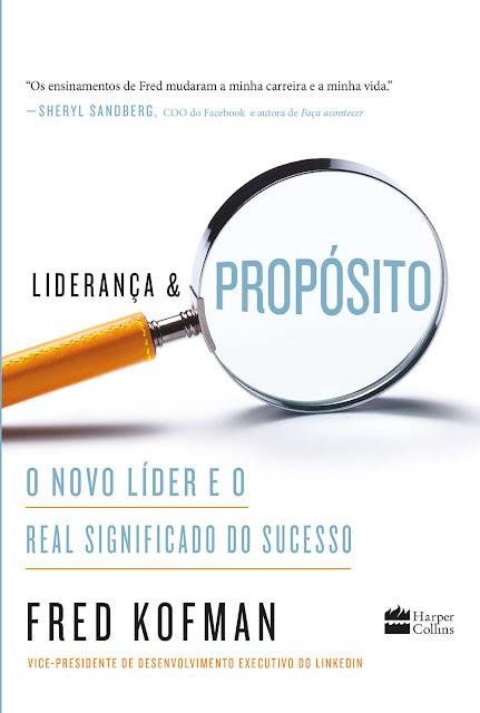 Liderança e propósito O novo líder e o real significado do sucesso - Fred Kofman.jpg