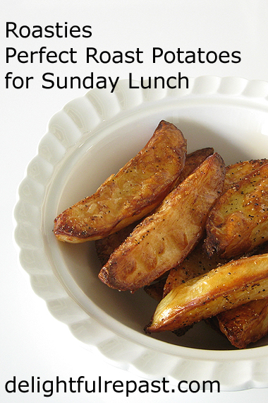 Roast Potatoes -  Roasties - A British (and Irish) Classic / www.delightfulrepast.com