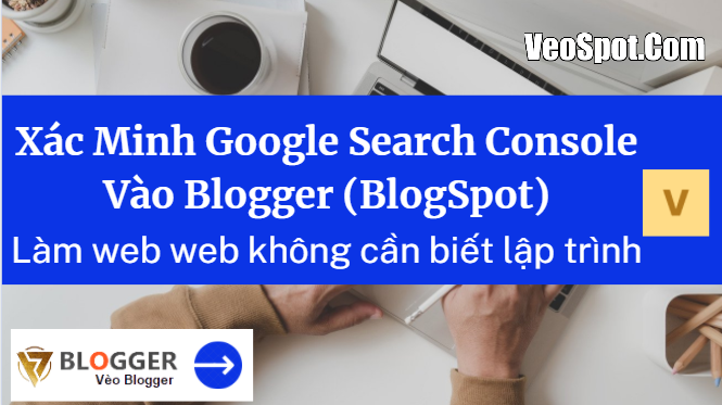 Hướng dẫn kết nối Google Search Console vào Bloggeer