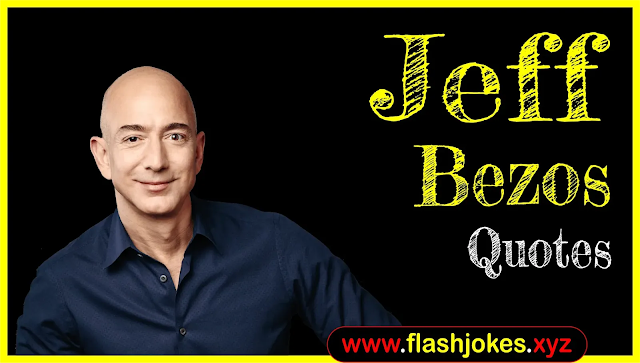 Jeff Bezos Quotes In English | Biography