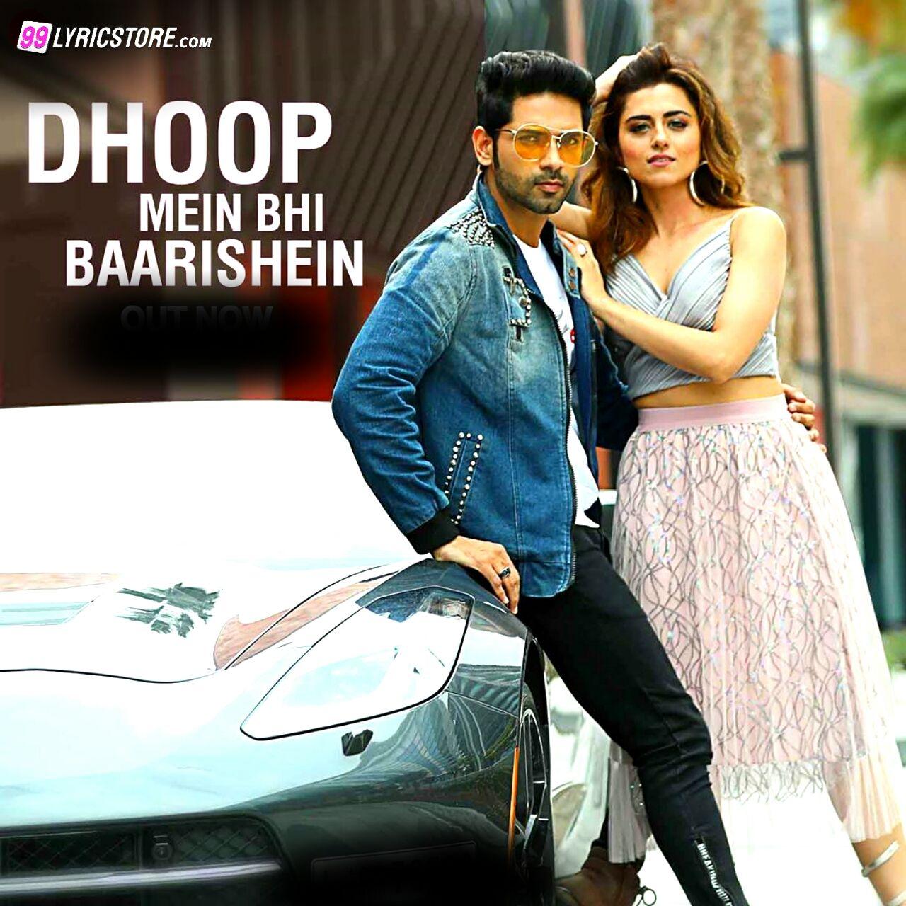 Dhoop Mein Bhi Baarishein sung by Yasser Desai