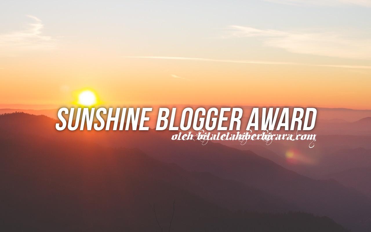 The Sunshine Blogger Award oleh Bila Lelaki Berbicara