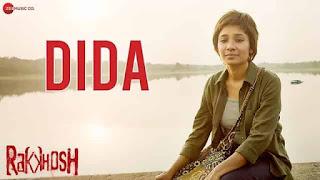 दीदा Dida Lyrics In Hindi - Rakkhosh | Sanjay Mishra