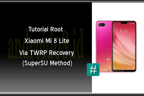 Root Xiaomi Mi 8 Lite Metode SuperSU Via TWRP Recovery