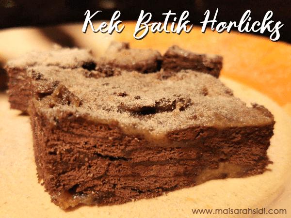 Kek Batik Horlicks Sedap dan Mudah Disediakan