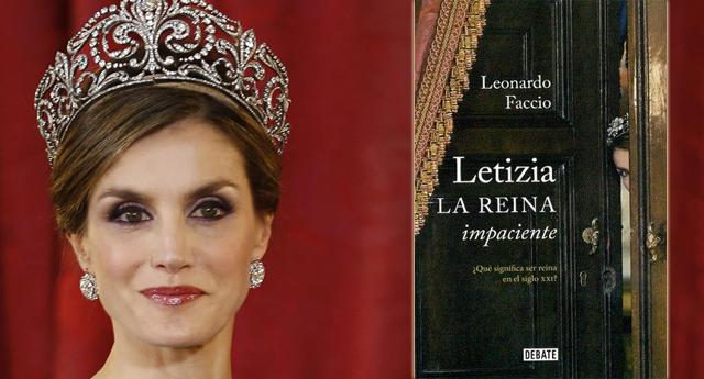 'Letizia, la Reina impaciente': la biografía que aterroriza a la Casa Real