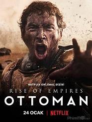 Đế Quốc Trỗi Dậy: Ottoman (Phần 1) - Ottoman Rising (Season 1) (2020)
