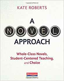 https://www.amazon.com/Novel-Approach-Whole-Class-Student-Centered-Teaching/dp/0325088659/ref=sr_1_1?ie=UTF8&qid=1519570365&sr=8-1&keywords=a+novel+approach