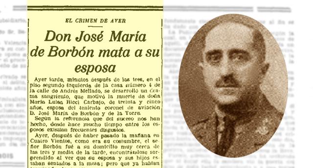 El Borbón que asesinó a su mujer y no cumplió condena
