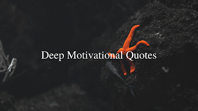 Deep Motivational Quotes - Brain Hack Quotes