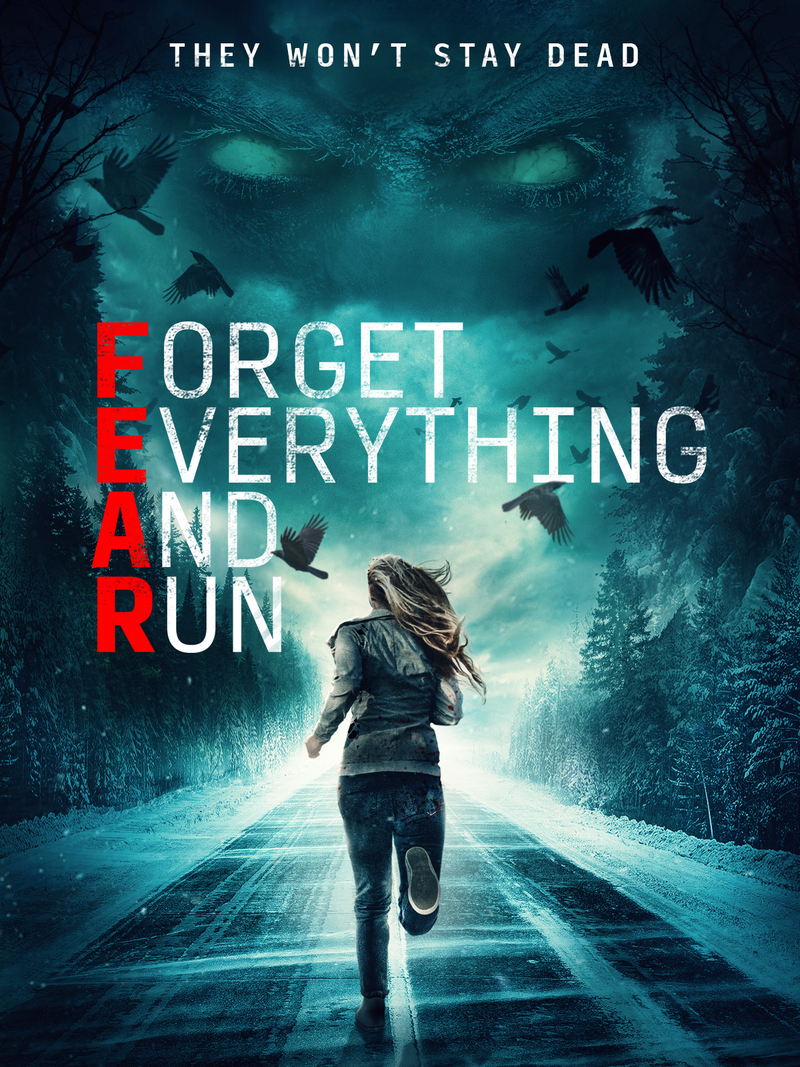 Forget Everything and Run poster