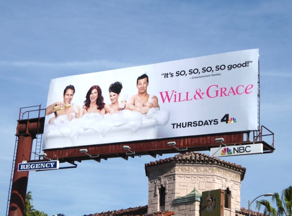 Will & Grace so so so good billboard