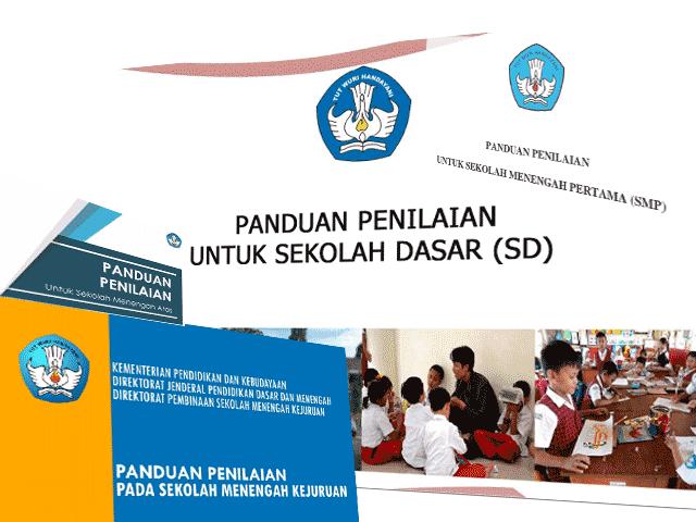 Panduan Penilaian Kurikulum 2013 SD, SMP, SMA, SMK Tahun 2016
