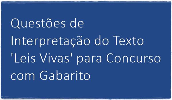 questoes-de-interpretacao-do-texto-leis-vivas-para-concurso-com-gabarito