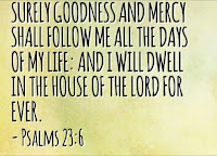 I will dwell in the house of the Lord