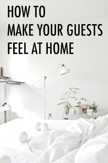 Make your House Guests Feel At Home
