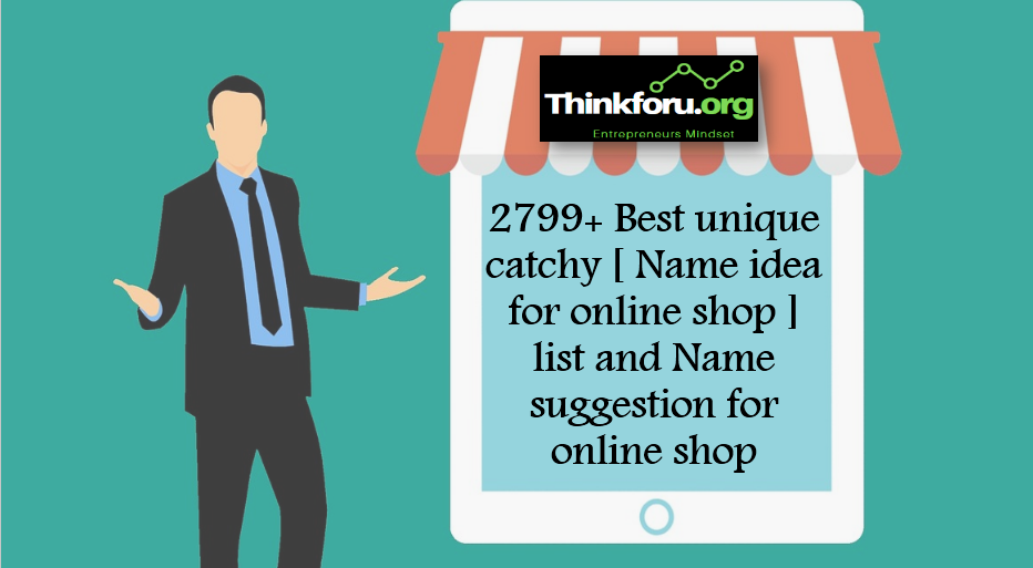 Cover Image of  online shop,name idea for online shop, catchy online shop names online shop name, list online store name ideas, online shop name, online store names good store names online ,shopping name ideas