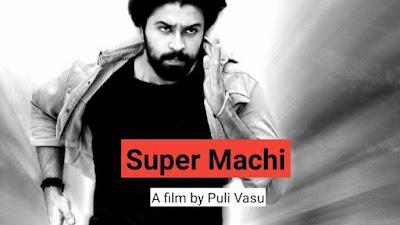 Super Machi 2021 Movie download