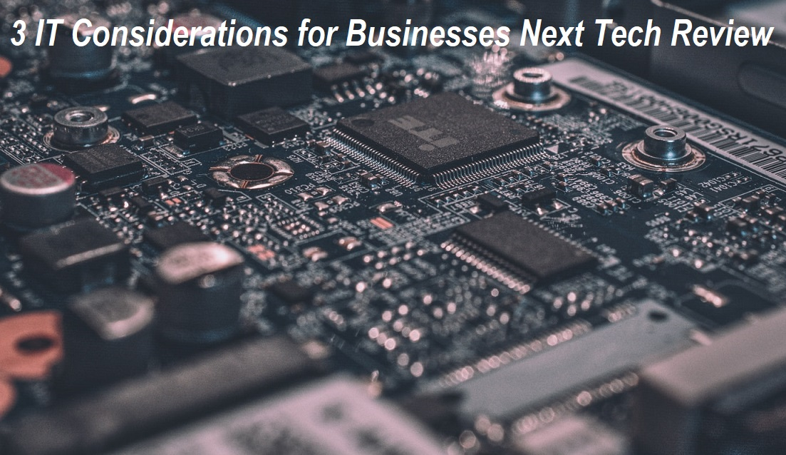 IT Considerations for Businesses