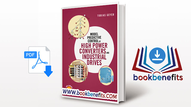 Model Predictive Control of High Power Converters and Industrial Drives PDF