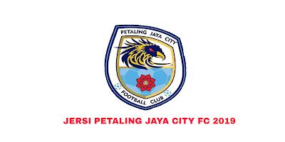 Gambar Rekaan dan Harga Jersi Baru Petaling Jaya City FC 2019