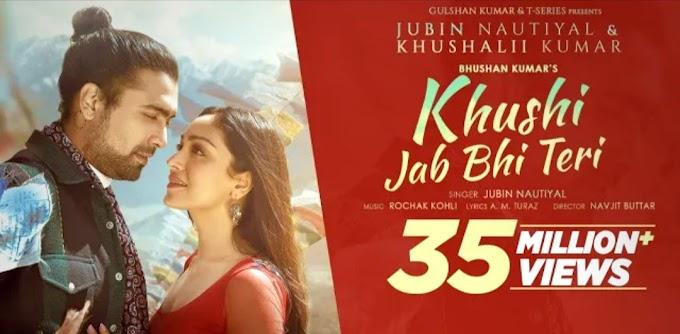 Khushi Jab Bhi Teri Song Lyrics - Jubin Nautiyal