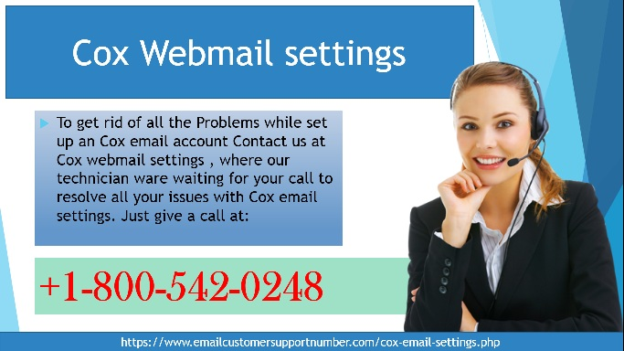 Contact us to For Proper Cox email settings or for Cox email set up