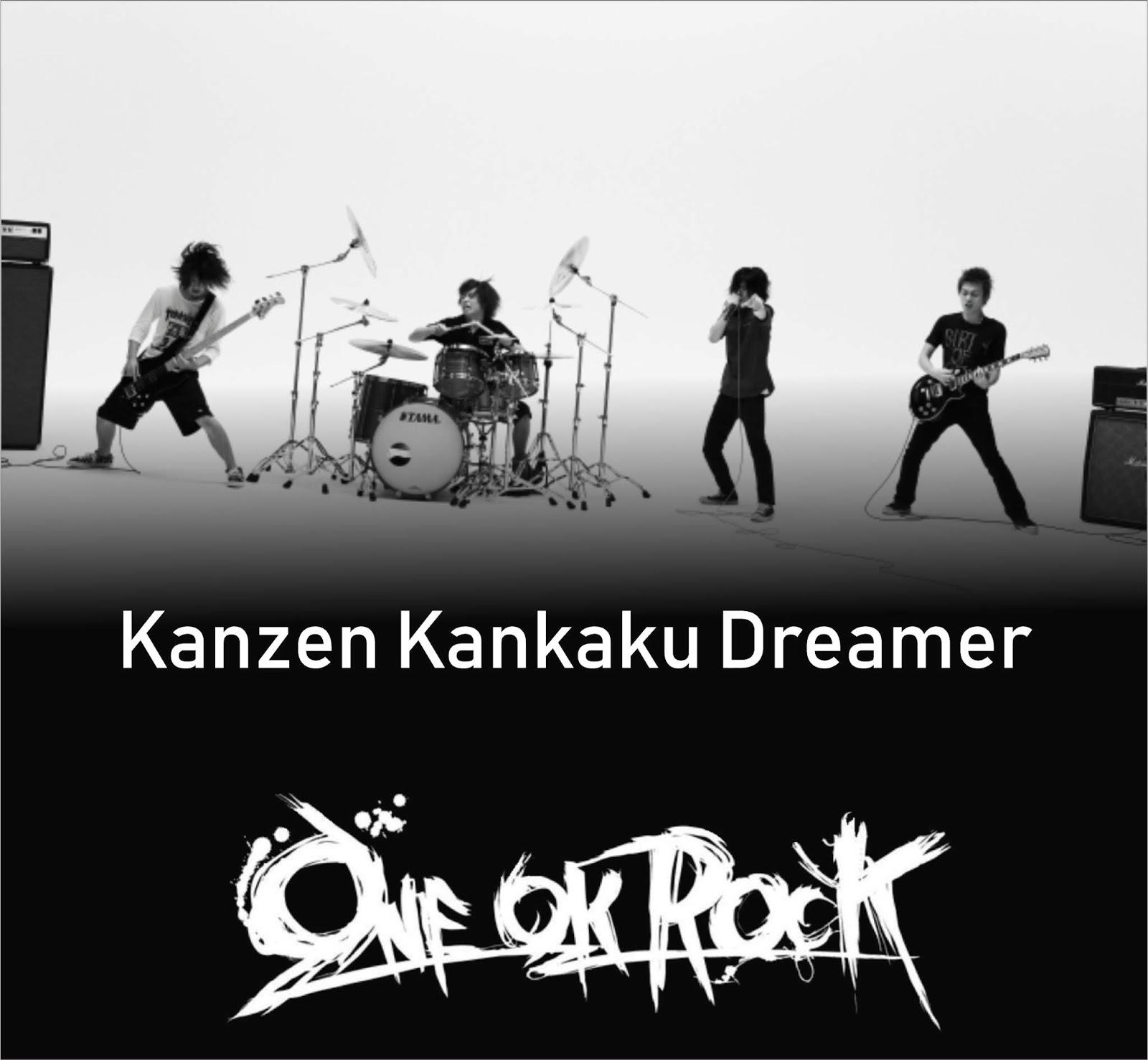 One Ok Rock - Kanzen Kankaku Dreamer (Lyrics + Chord